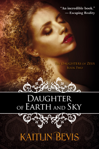 Daughter of Earth and Sky (Daughters of Zeus)