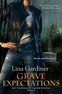 Grave Expectations (Jess Vandermire, Vampire Hunter)
