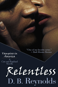 Relentless (The Cyn & Raphael Novellas)
