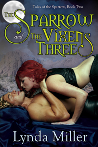 The Sparrow and the Vixens Three (Tales of the Sparrow)