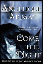 Come the Night (The Grigori Vampyre Series)
