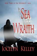 Sea Wraith: Book Three of the Nethercott Tales